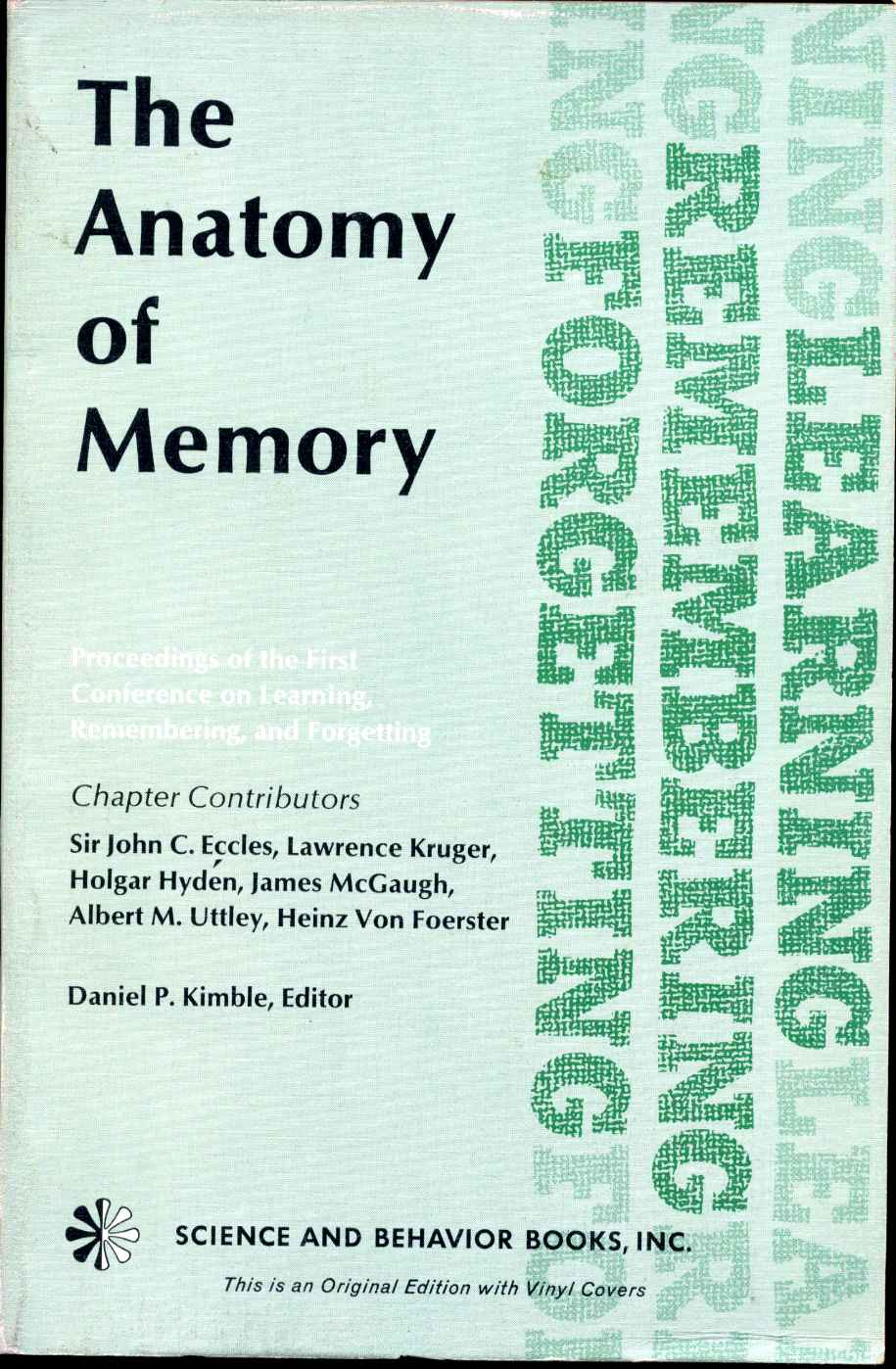 The Anatomy Of Memory Learning Remembering And Forgetting
