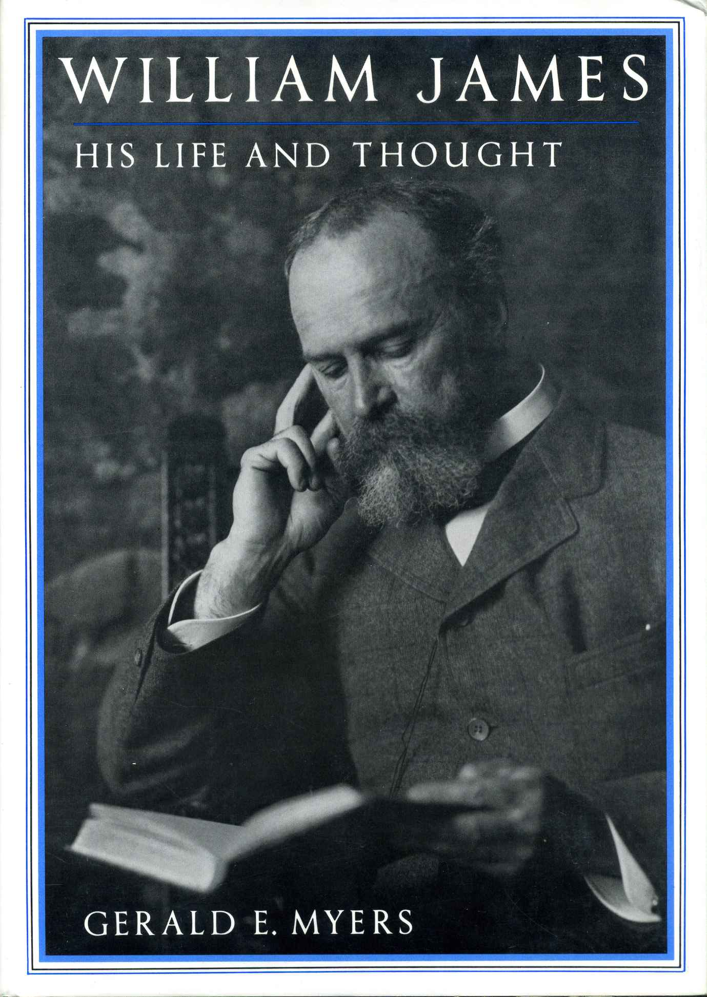 William James, His Life and Thought.