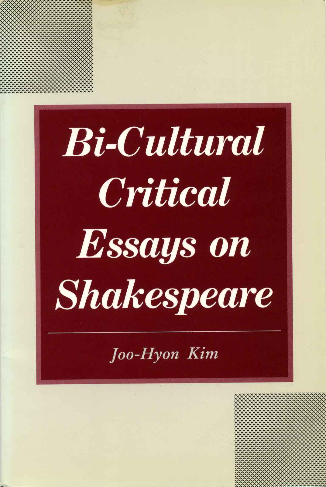 Essay Of Pollution Bicultural Critical Essays On Shakespeare With A Letter Handwritten And  Signed By Kim Joohyon  Joohyon Kim  Reprint Edition Contextual Essay also Descriptive Analysis Essay Bicultural Critical Essays On Shakespeare With A Letter  Invention Essay
