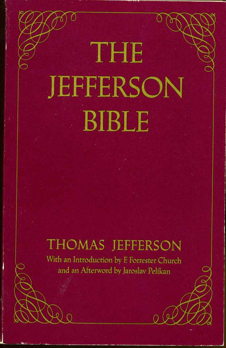 the jefferson bible the life and morals of jesus of nazareth