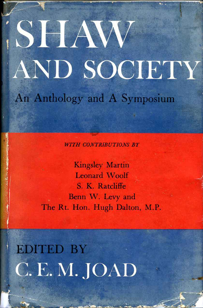 SHAW AND SOCIETY An Anthology And A Symposium