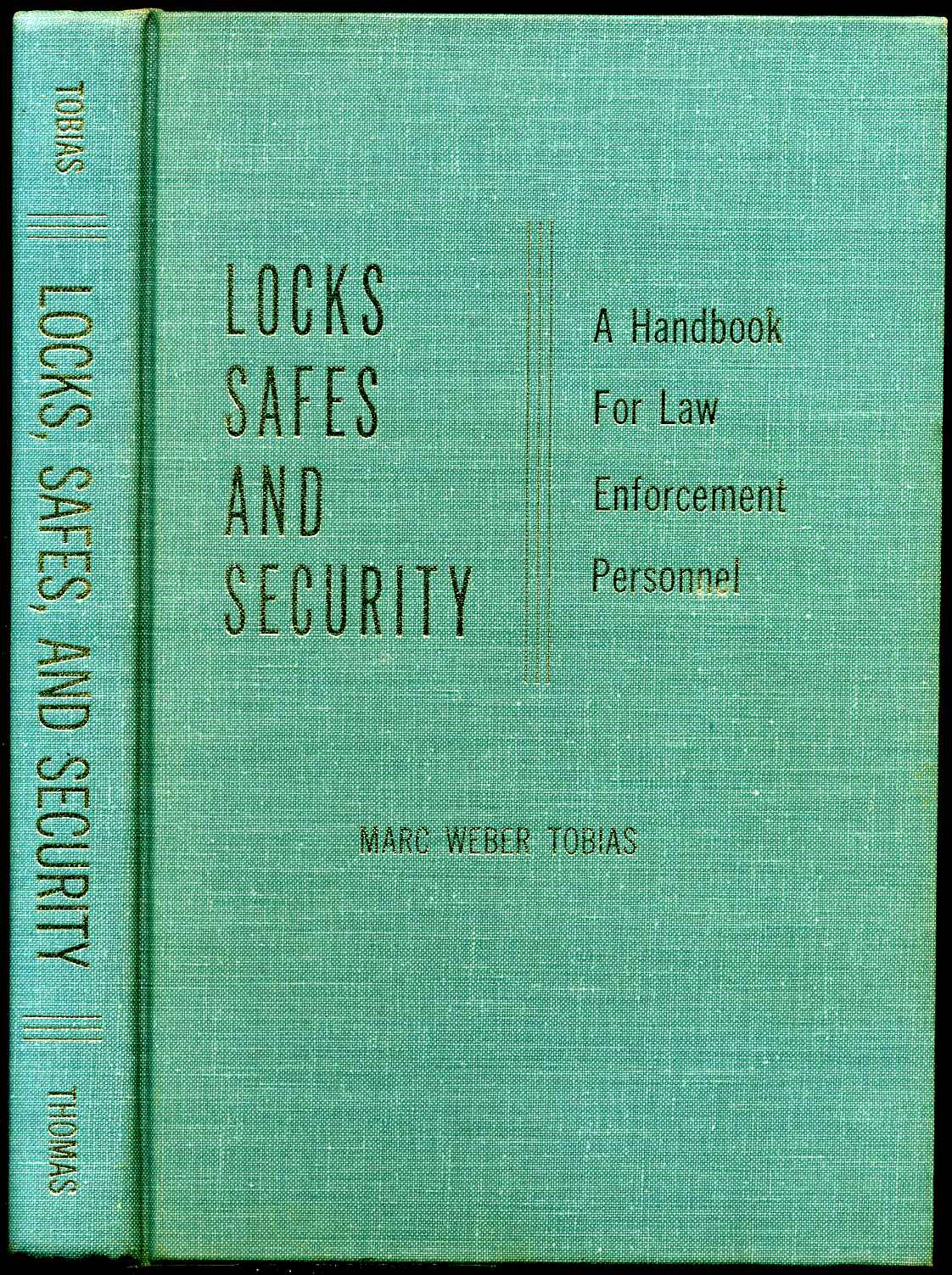 LOCKS, SAFES, AND SECURITY  A Handbook for Law Enforcement Personnel by  Marc Weber Tobias on Kurt Gippert Bookseller