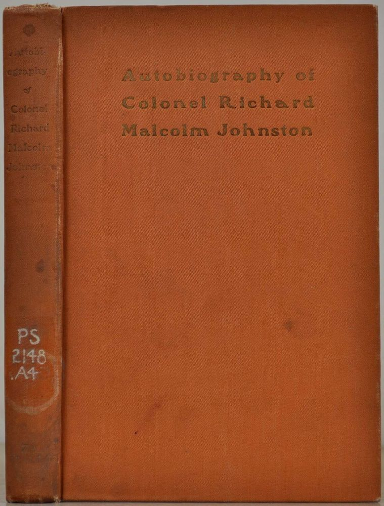 autobiography of colonel richard malcolm johnston malcolm johnston richard