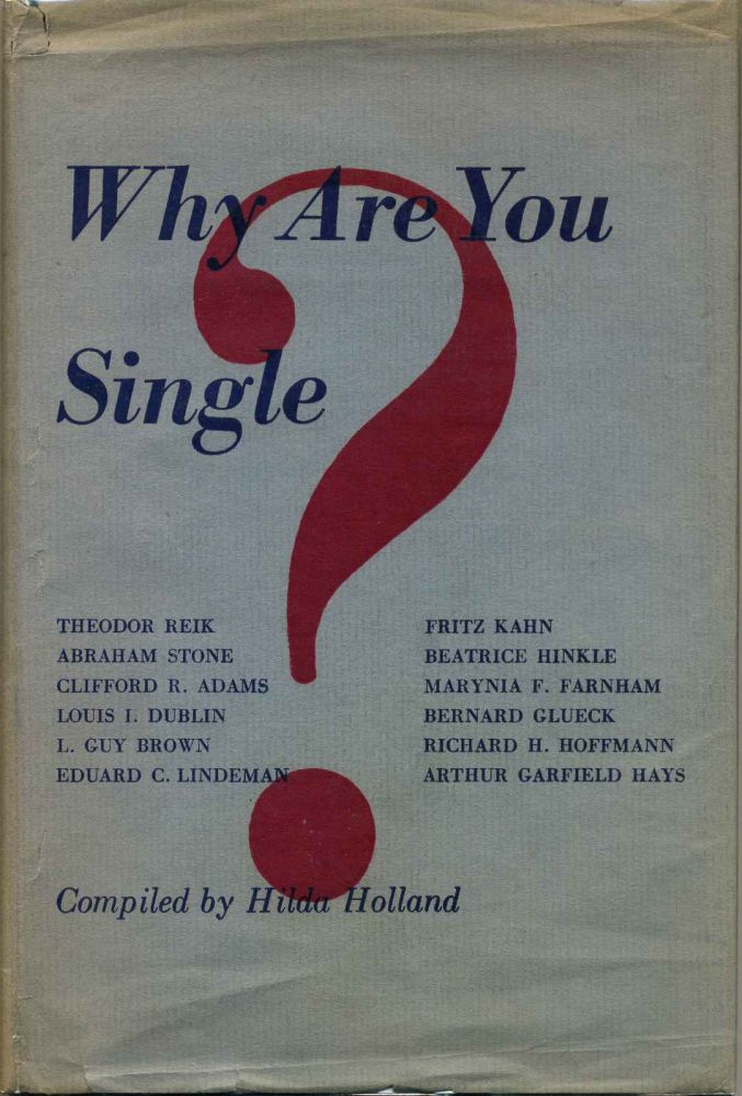 WHY ARE YOU SINGLE? Hilda Holland, compiler.