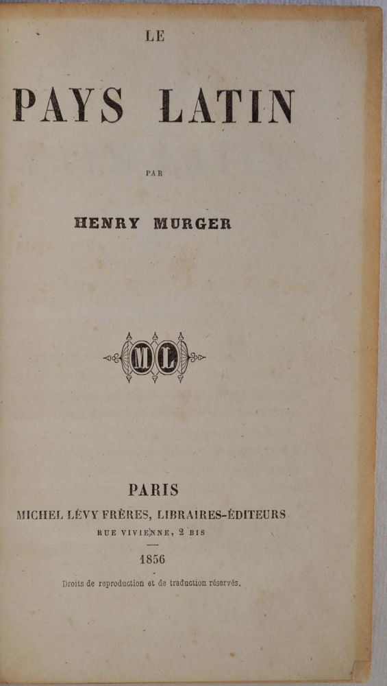 LE PAYS LATIN. Inscribed copy. Henry Murger, 1822 - 1861.