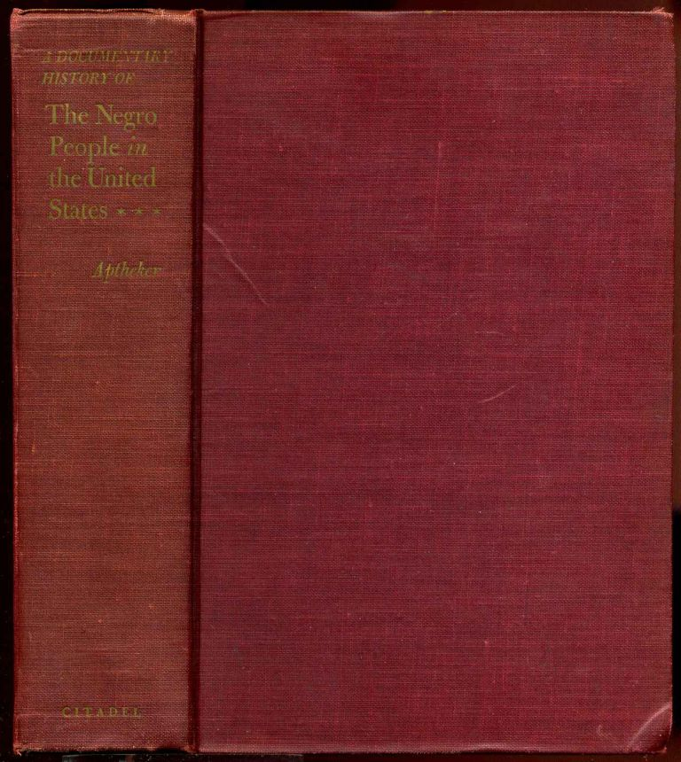 THE NEGRO PEOPLE IN THE UNITED STATES. Signed by the author. Herbert Aptheker.
