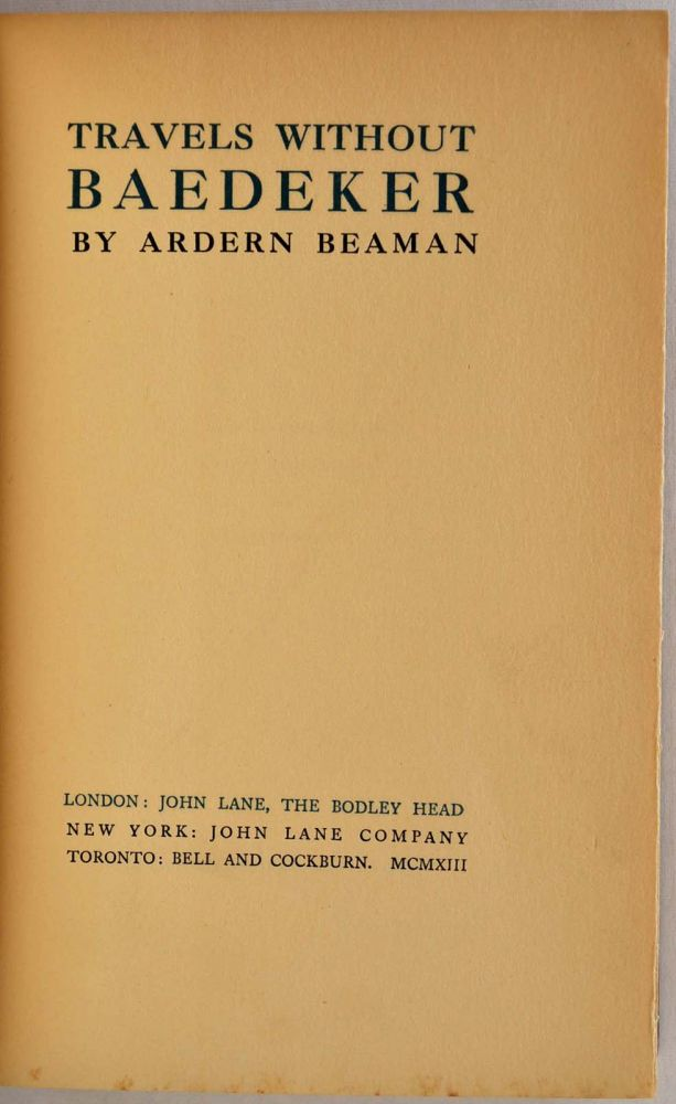 TRAVELS WITHOUT BAEDEKER. Ardern Beaman.