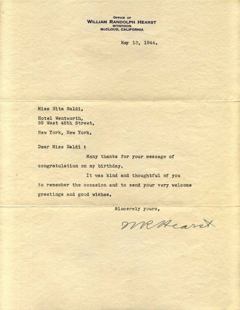 Typed letter signed by William Randolph Hearst. William Randolph Hearst.