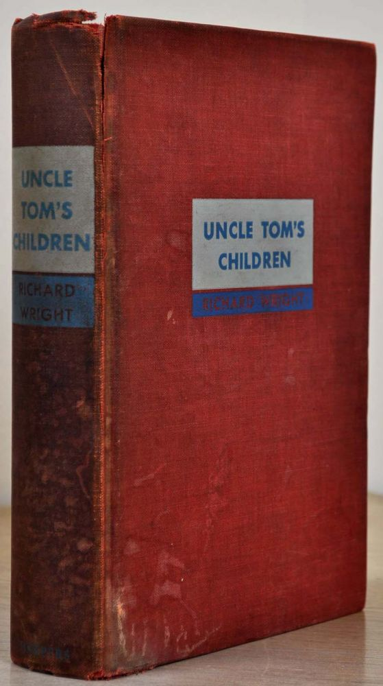 UNCLE TOM'S CHILDREN. With a note handwritten and signed by Richard Wright, dated in the year of publication. Richard Wright.