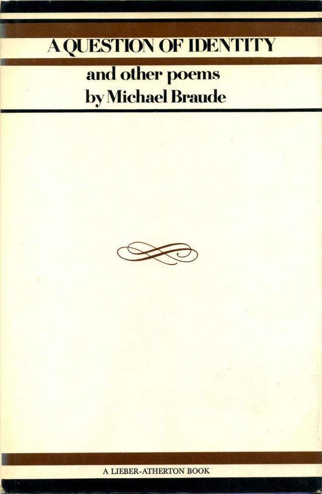 A QUESTION OF IDENTITY and Other Poems. Signed by Michael Braude. Michael Braude.
