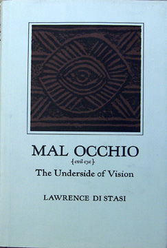 Mal Occhio (Evil Eye), the Underside of Vision. Signed by the author. Lawrence Distasi.