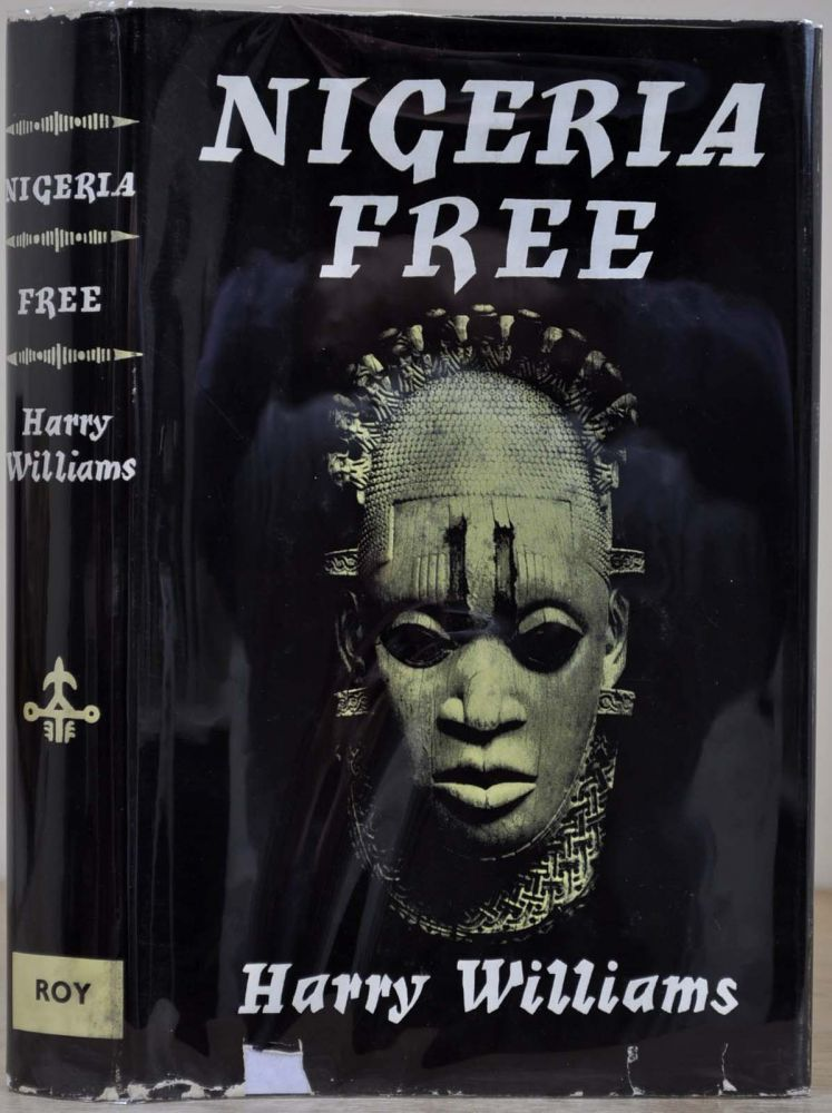 NIGERIA FREE. Harry Williams.