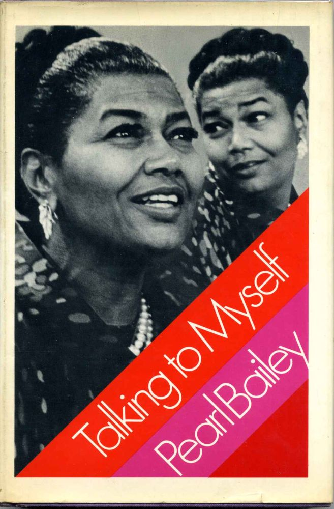 Talking to Myself. Signed by the author. Pearl Bailey.