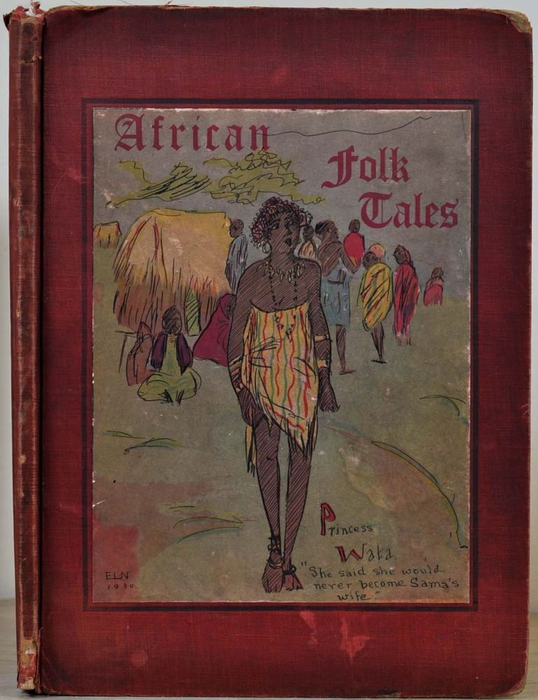 AFRICAN FOLK TALES as told to Pauline E. Dinkins. Pauline E. Dinkins, Effie Lee Newsome.
