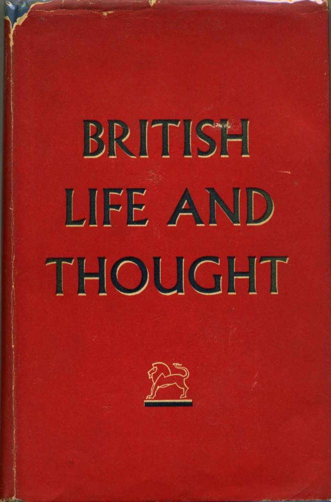 BRITISH LIFE AND THOUGHT. An Illustrated Survey. British Council.