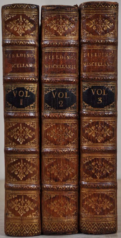 MISCELLANIES. In Three Volumes. Henry Fielding.