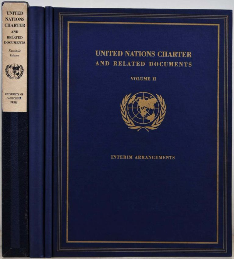 CHARTER OF THE UNITED NATIONS and Statute of the International Court of Justice...[with] INTERIM ARRANGEMENTS. Facsimile edition. United Nations.