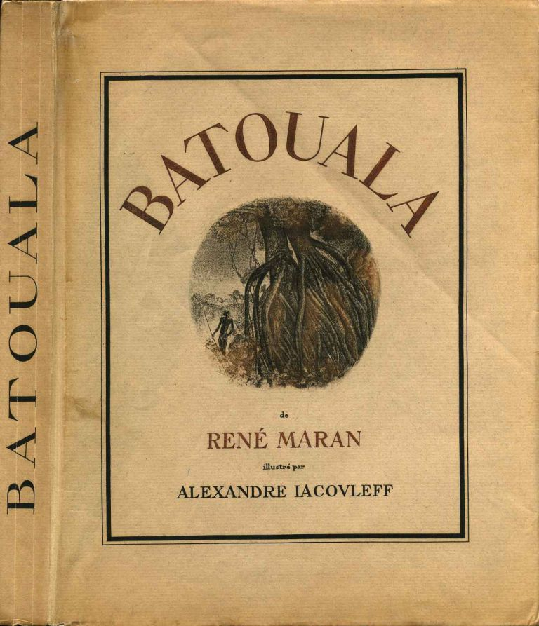 BATOUALA. Limited edition containing an original charcoal drawing by Alexandre Iacovleff. Rene Maran, Alexandre Iacovleff.