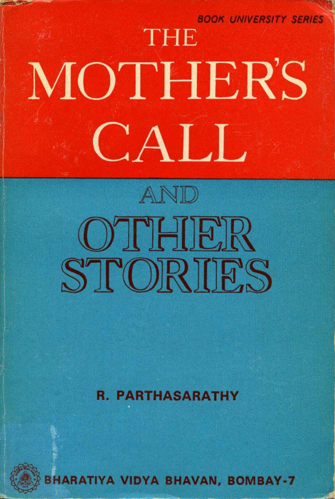 MOTHER'S CALL and Other Stories. R. Shri Parthasarathy.