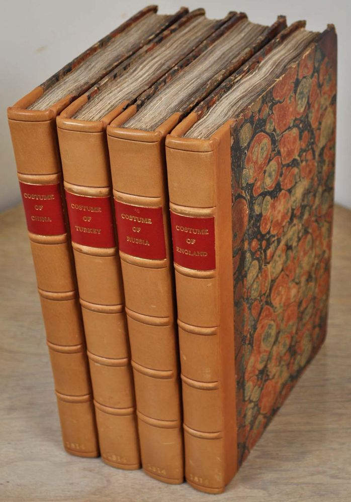 PICTURESQUE REPRESENTATIONS OF THE DRESS AND MANNERS OF THE CHINESE...TURKS...RUSSIANS...ENGLISH. Four volumes. William Alexander.