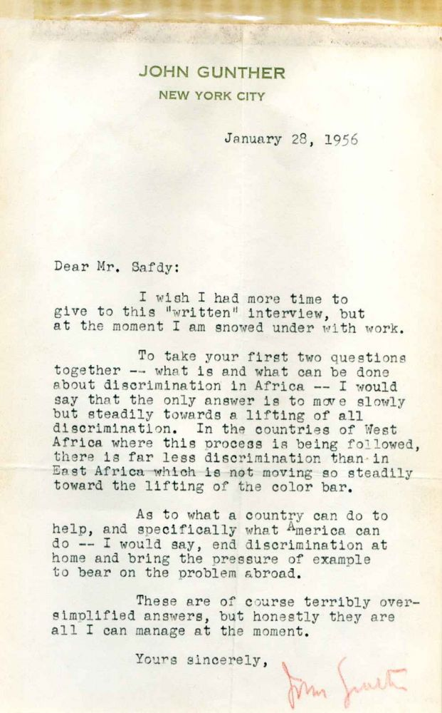 "Letter typed and signed by John Gunther on the question of discrimination in Africa months after ""Inside Africa"" was published. John Gunther."