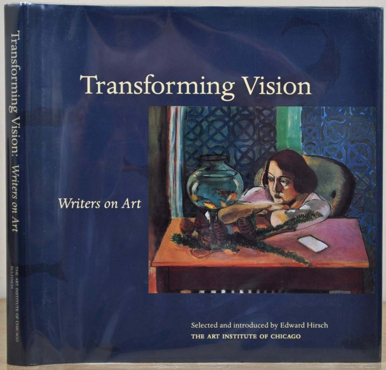Transforming Vision: Writers on Art. Signed by fifteen contributing authors. Edward Hirsch.