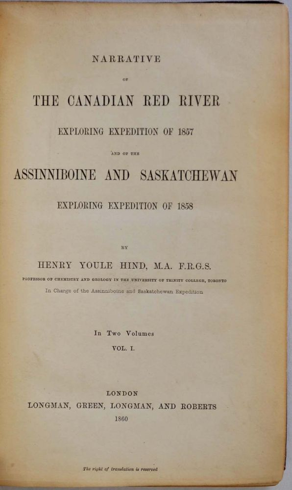 NARRATIVE OF THE CANADIAN RED RIVER EXPLORING EXPEDITION OF 1858. Two volume set. Henry Youle Hind.