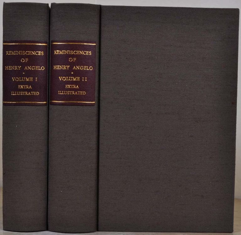 REMINISCENCES OF HENRY ANGELO, with Memoirs of His Late Father and Friends. Two volume set. Extra illustrated containing 90 plates. Henry Angelo.