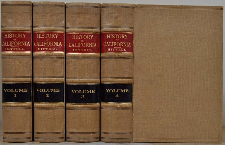 HISTORY OF CALIFORNIA. Four volume set. Theodore H. Hittell.