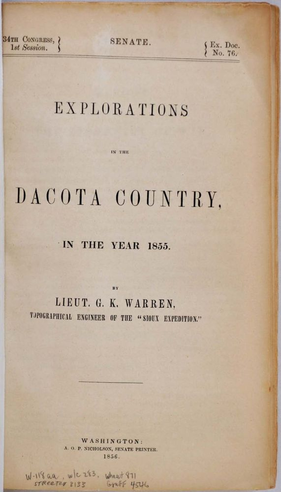 EXPLORATIONS IN THE DACOTA DAKOTA COUNTRY, In the Year 1855. Gouverneur K. Warren.
