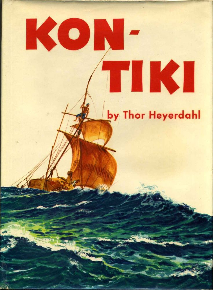 KON-TIKI. A Special Rand McNally Color Edition for Young People. Signed and inscribed by Thor Heyerdahl. Thor Heyerdahl.