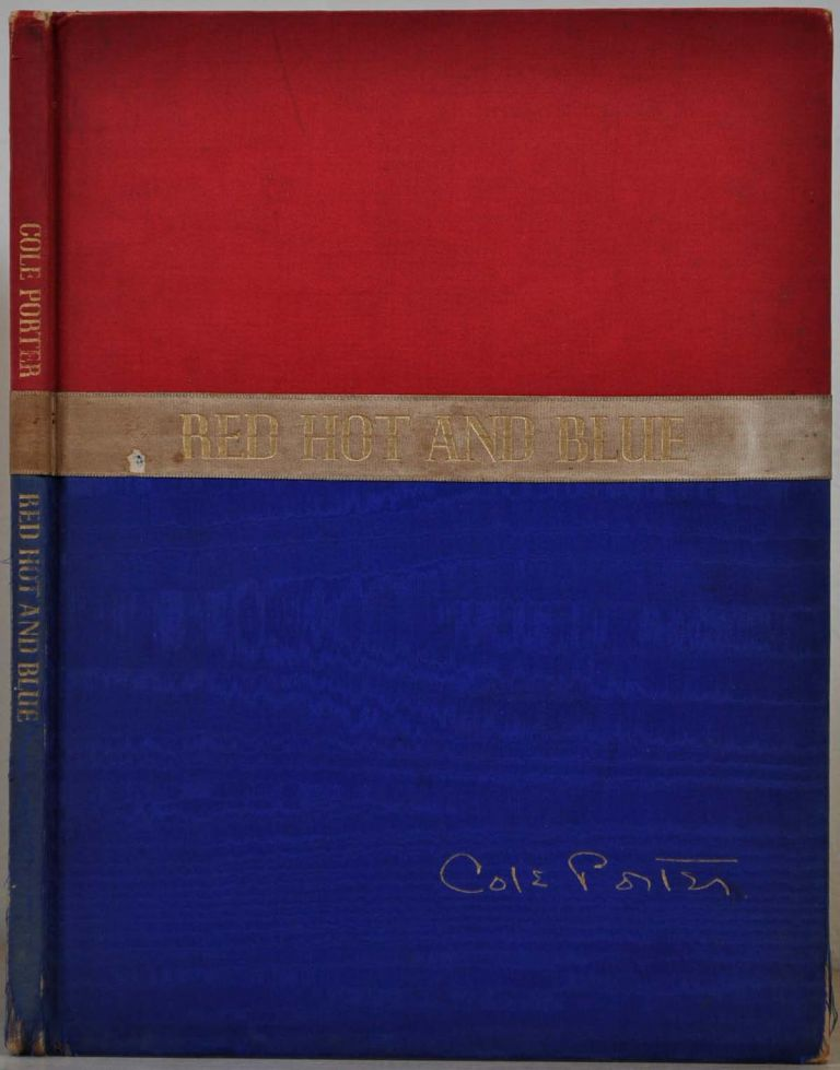RED HOT AND BLUE. A Musical Comedy. Limited edition signed by Cole Porter. Cole Porter.