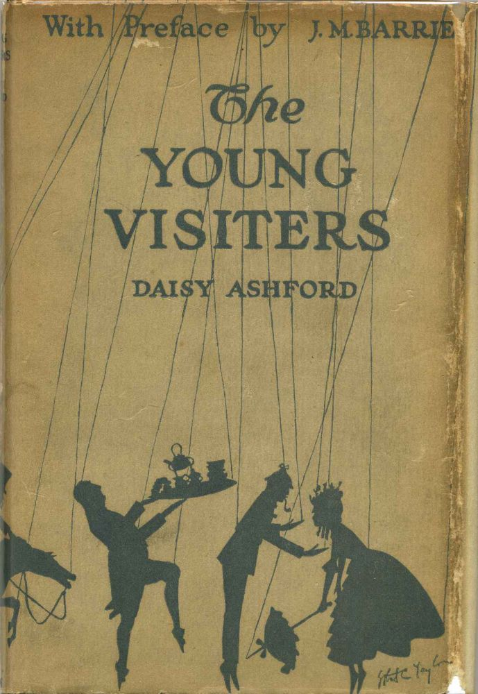 THE YOUNG VISITERS or, Mr. Salteena's Plan. Daisy Ashford, J M. Barrie.