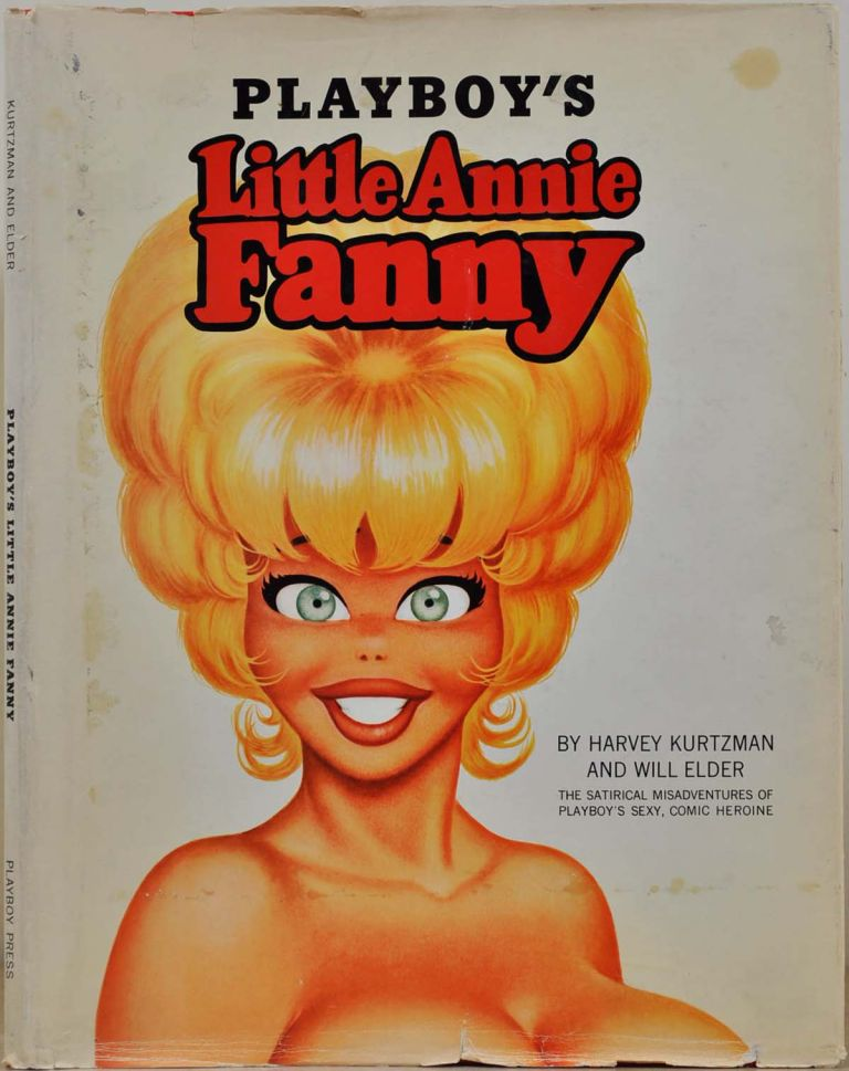 PLAYBOY'S LITTLE ANNIE FANNY. Harvey Kurtzman, Will Elder.