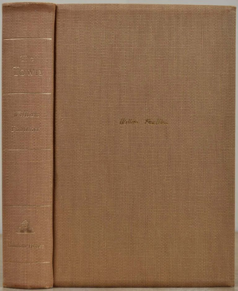 THE TOWN. Limited edition signed by William Faulkner. William Faulkner.