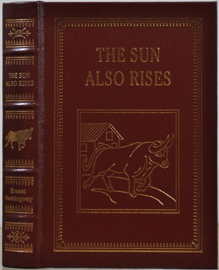 THE SUN ALSO RISES. Great Books of the 20th Century. Ernest Hemingway.