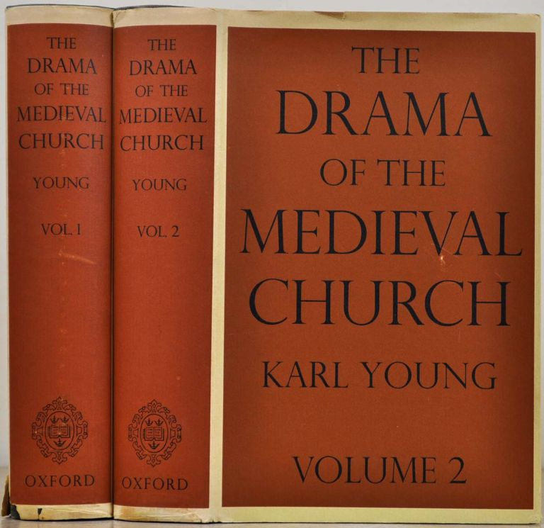 THE DRAMA OF THE MEDIEVAL CHURCH. Two volume set. Karl Young.