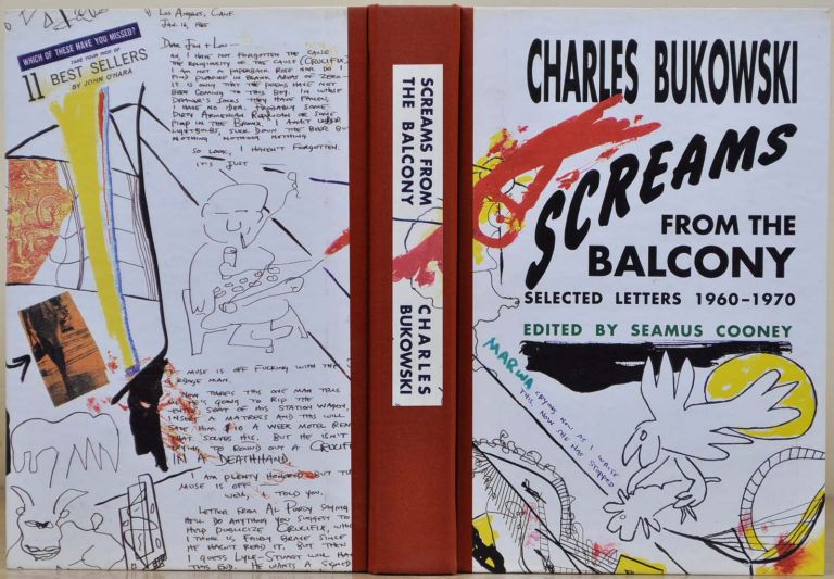 SCREAMS FROM THE BALCONY. Selected Letters 1960-1970. Limited edition signed by Charles Bukowski. Charles Bukowski.