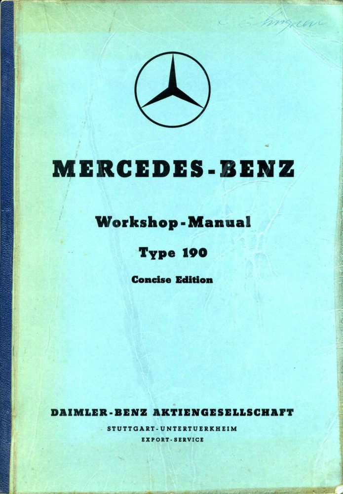 MERCEDES-BENZ Workshop - Manual Type 190 Concise Edition. Mercedes Benz.
