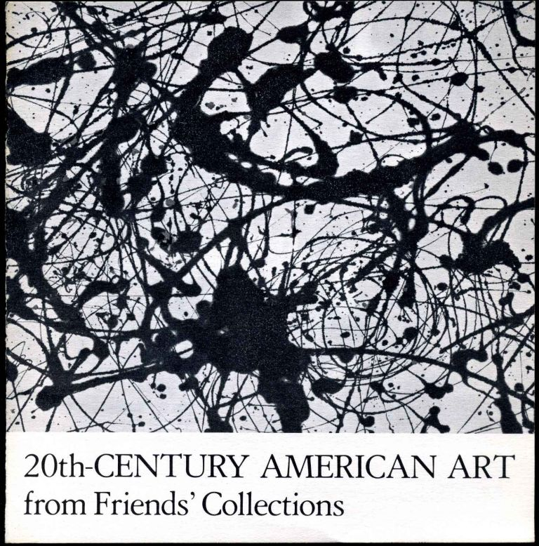 20th-Century American Art from Friends' Collections. Tom Armstrong.