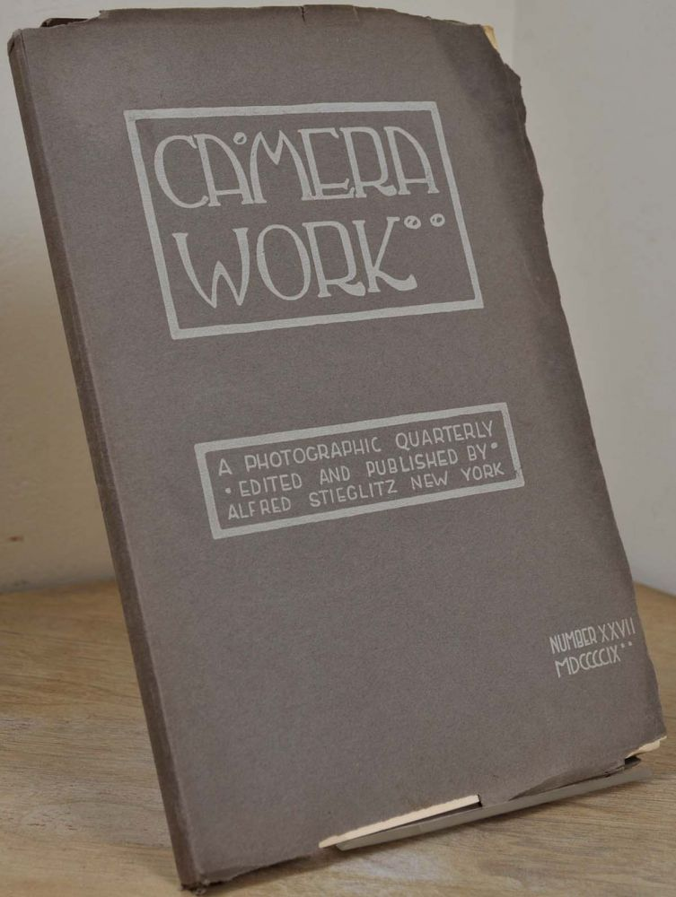 CAMERA WORK. Number 27. A Photographic Quarterly Edited and Published by Alfred Stieglitz. Alfred Stieglitz, Herbert G. French, Clarence H. White.