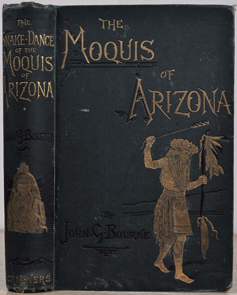 THE SNAKE - DANCE OF THE MOQUIS OF ARIZONA. Being a Narrative of a Journey from Santa Fe, New Mexico, to the Villages of the Moqui Indians of Arizona, with a Description of the Manners and Customs of This Peculiar People, and Especially of the Revolting Religious Rite, The Snake Dance. John G. Bourke.