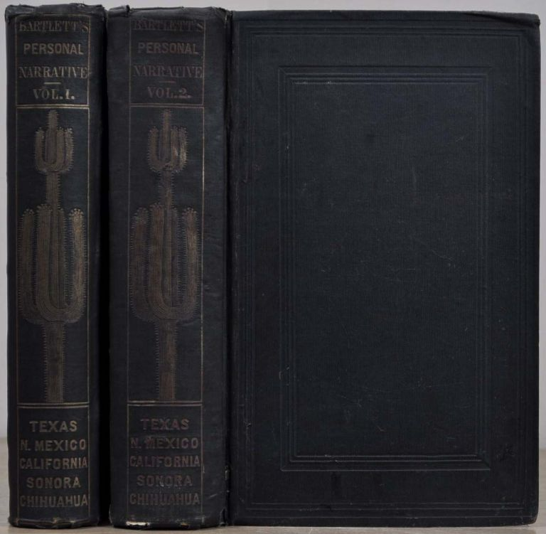 PERSONAL NARRATIVE OF EXPLORATIONS AND INCIDENTS IN TEXAS, NEW MEXICO, CALIFORNIA, SONORA, AND CHIHUAHUA, Connected with the United States and Mexican Boundary Commission During the Years 1850, '51, '52, and '53. Two volume set. John Russell Bartlett.