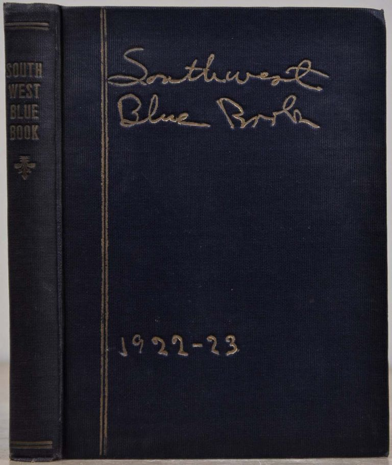 SOUTHWEST BLUE BOOK 1922-1923. A Society Directory of Names, Addresses, Telephone Numbers, Names of Clubs and Their Officers. Lenora H. King.