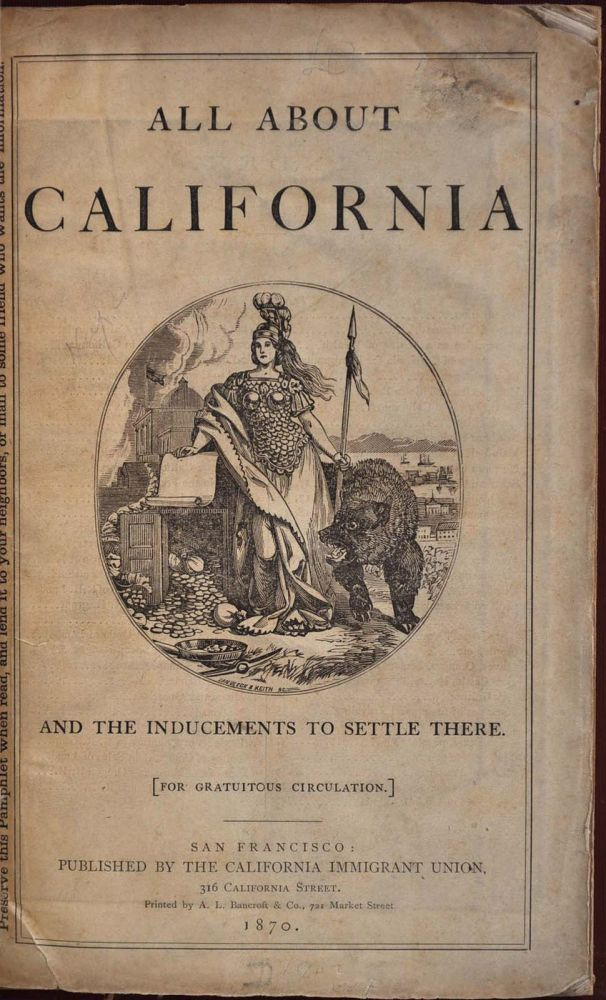 ALL ABOUT CALIFORNIA and the Inducements to Settle There. John S. Hittell.