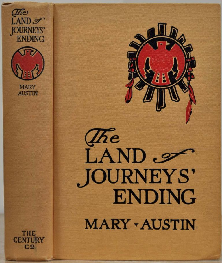 THE LAND OF JOURNEYS' ENDING. Mary Austin.