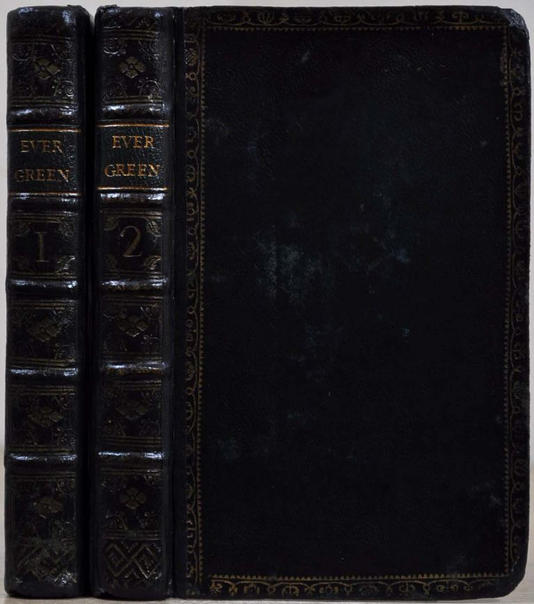 THE EVER GREEN Being A Collection of Scots Poems, Wrote by the Ingenious before 1600. Two volume set. Allan Ramsay.