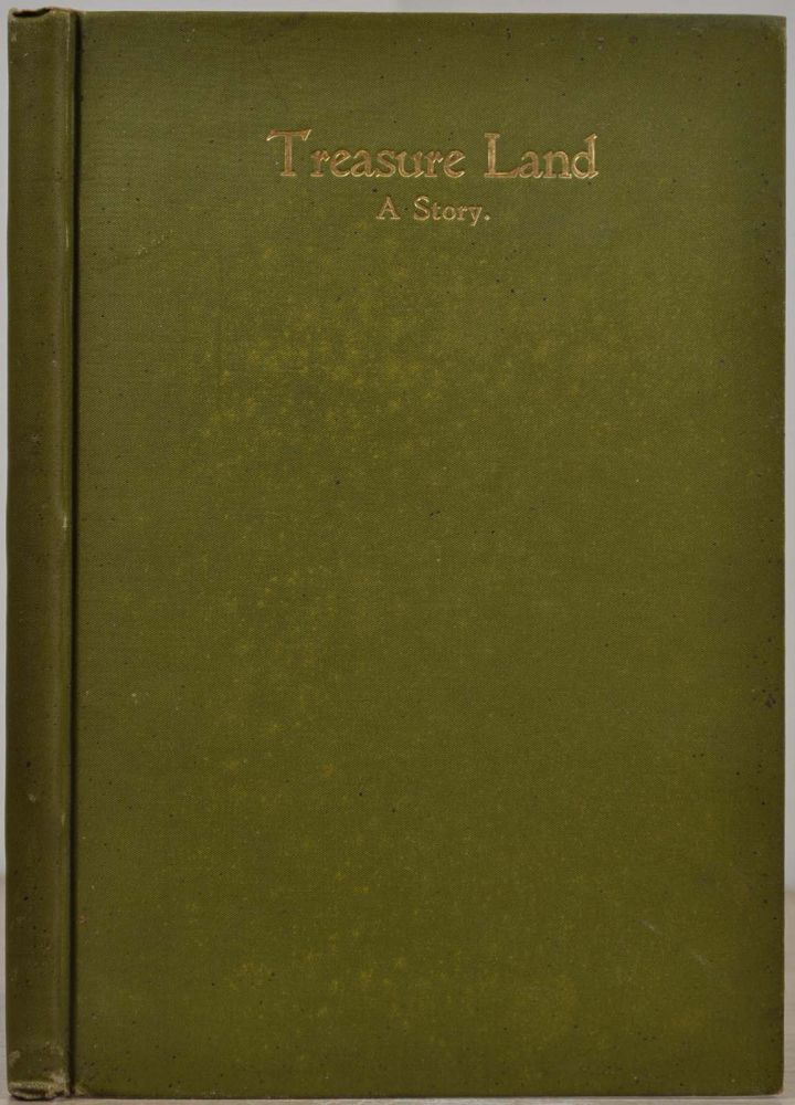 TREASURE LAND. A Story. Vol. I. John G. Hilzinger.