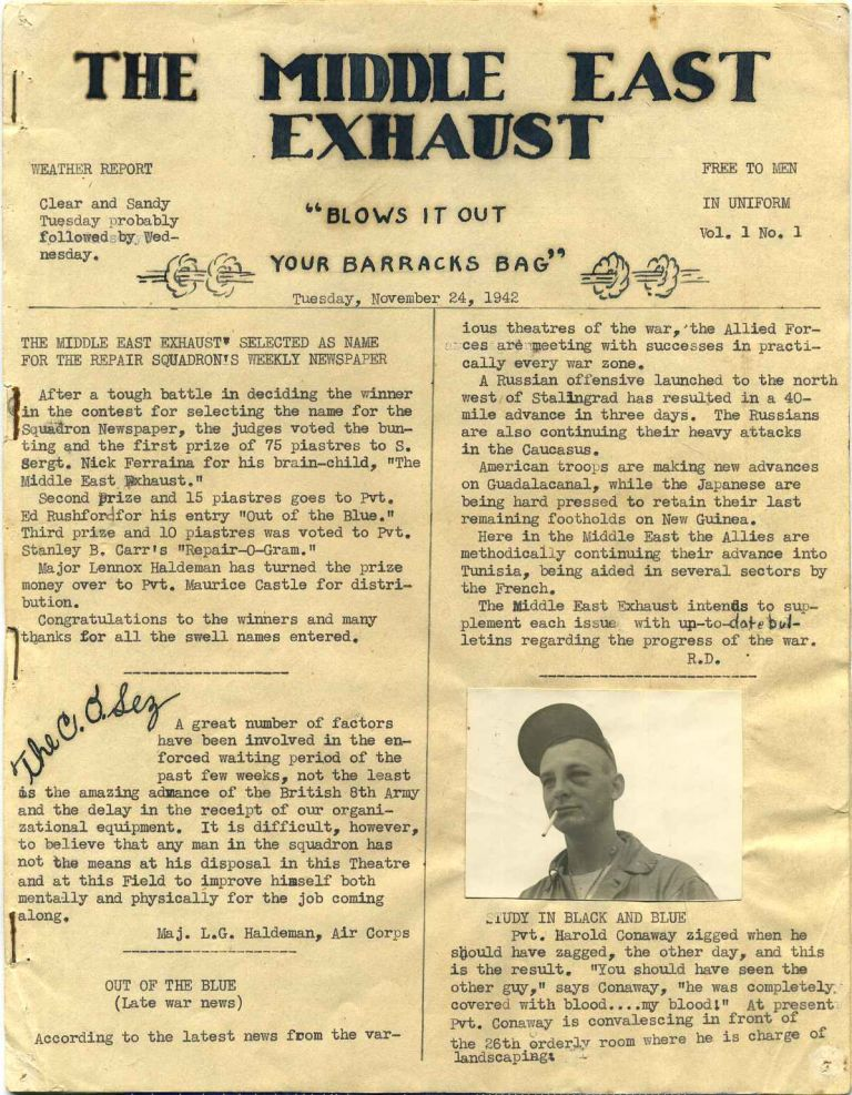 THE MIDDLE EAST EXHAUST. Vol. 1, Nos. 1-7. November 1942-January 1943. 26th Depot Repair Squadron Newspaper. Robert Price, Maurice Castle, George Perlin, Robert Rives, Charles Carver.