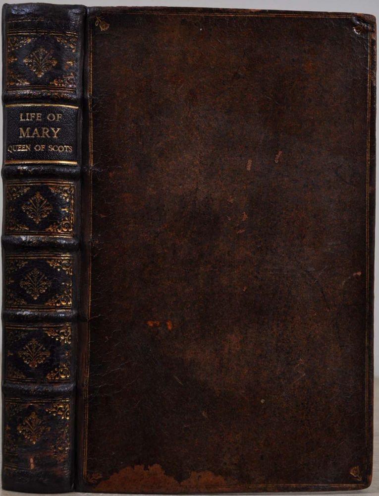 THE HISTORY OF THE LIFE AND REIGN OF MARY QUEEN OF SCOTS, AND DOWAGER OF FRANCE. Extracted from Original Records and Writers of Credit. Samuel Jebb.